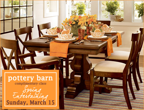 Pottery Barn Entertaining Class