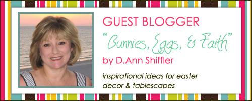 Guest Blogger: D.Ann