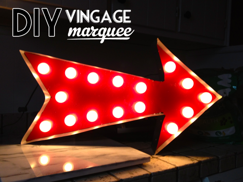 How To Vintage Marquee Arrow